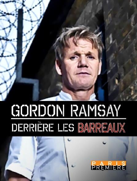 Paris Première - Gordon Ramsay derrière les barreaux