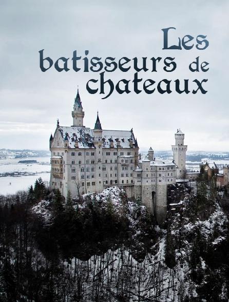Les bâtisseurs de châteaux