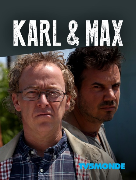 TV5MONDE - Karl & Max
