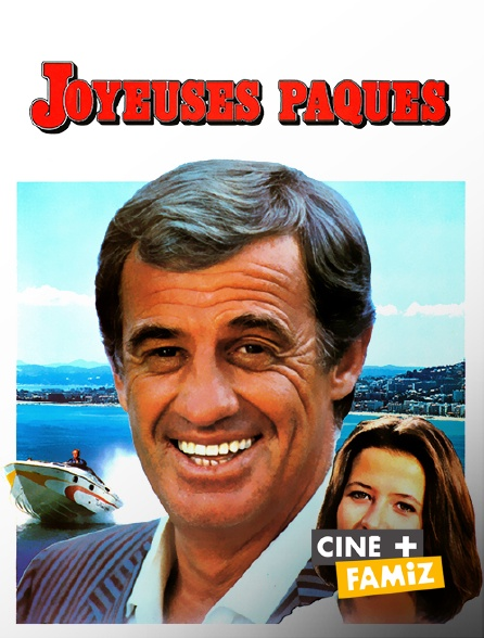 Ciné+ Famiz - Joyeuses Pâques