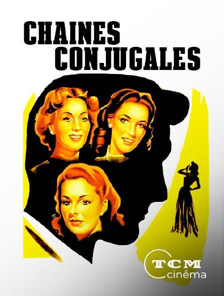 TCM Cinéma - Chaînes conjugales