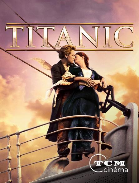 TCM Cinéma - Titanic en replay