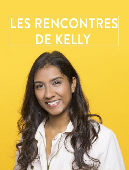 Les rencontres de Kelly