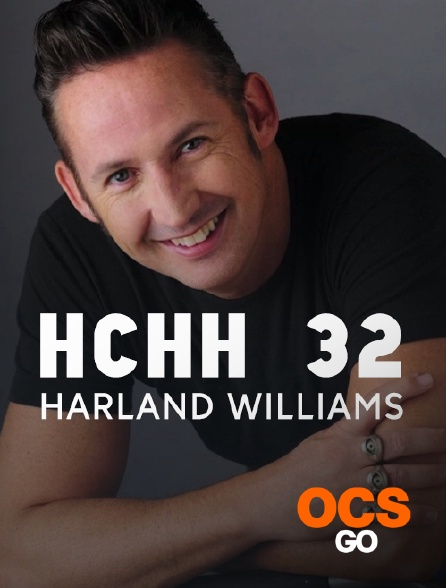 OCS Go - HCHH 32: Harland Williams