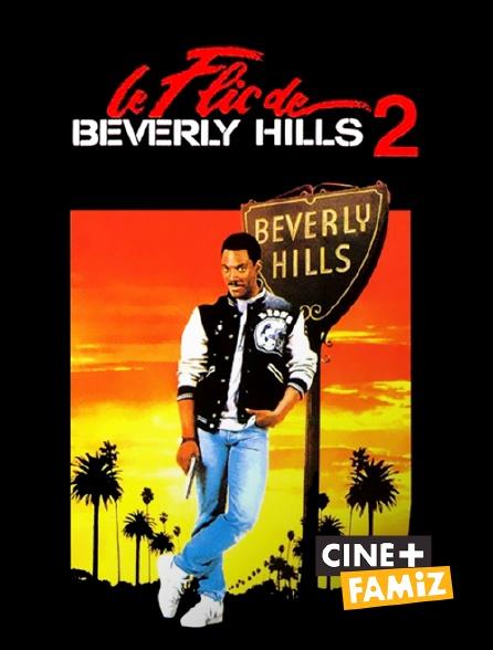 Ciné+ Famiz - Le flic de Beverly Hills 2