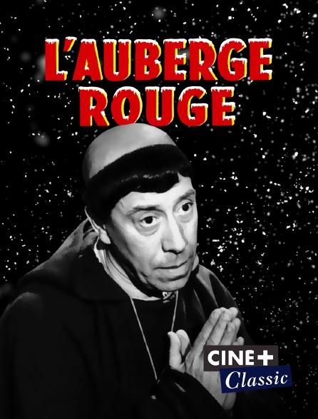 Ciné+ Classic - L'auberge rouge en replay