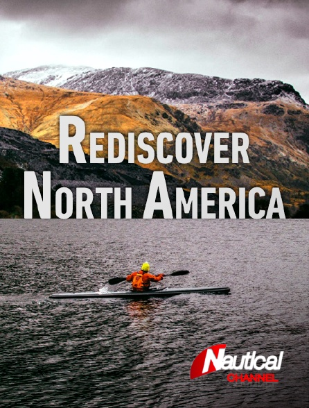 Nautical Channel - Rediscover North America