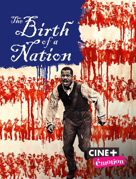 Ciné+ Emotion - The Birth of a Nation