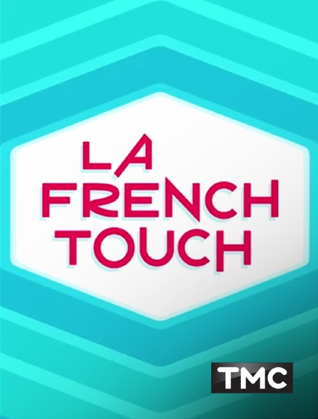 TMC - La French Touch