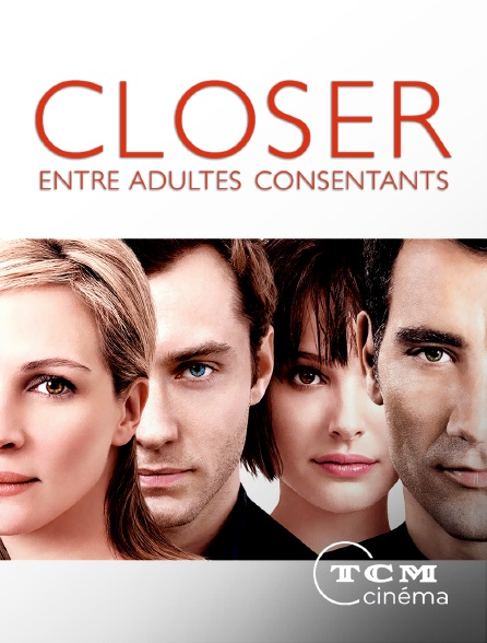 TCM Cinéma - Closer, entre adultes consentants