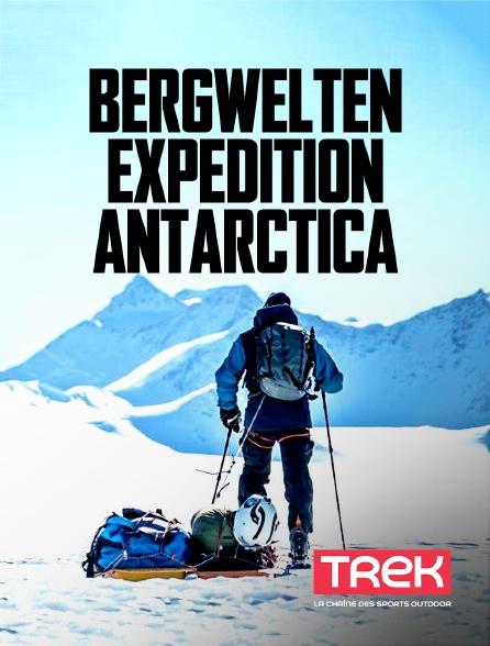 Trek - Bergwelten - Expédition Antarctica