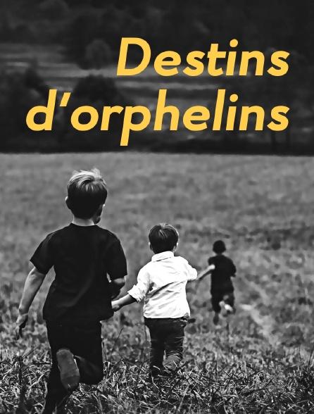 Destins d'orphelins