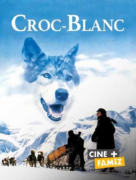 Ciné+ Famiz - Croc-Blanc