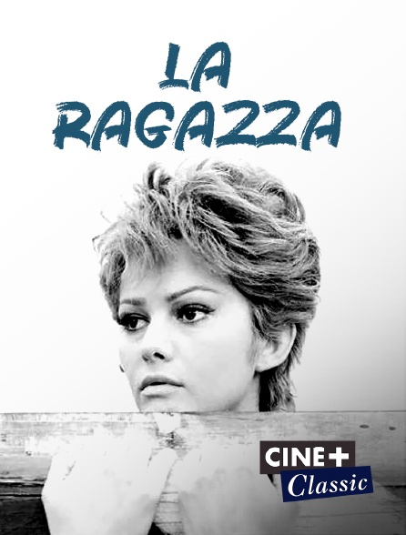Ciné+ Classic - La ragazza