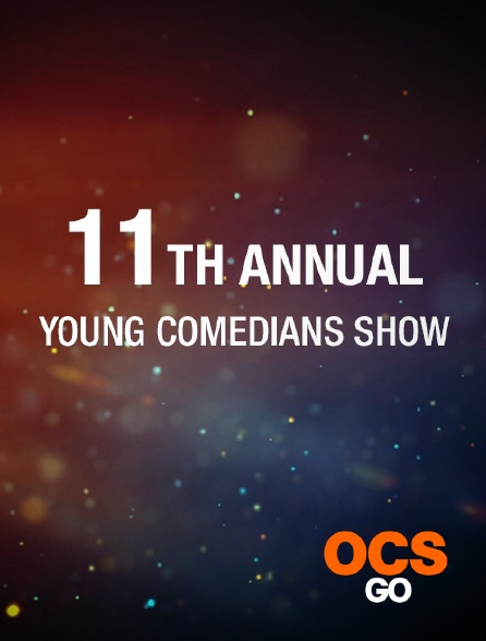 OCS Go - 11TH Annual Young Comedians Show