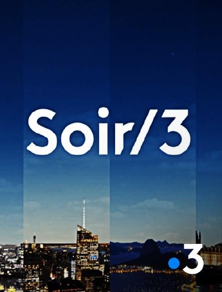 France 3 - Soir 3