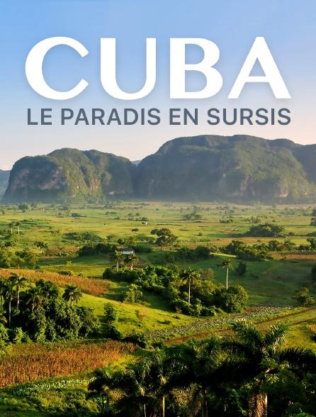 Cuba, le paradis en sursis