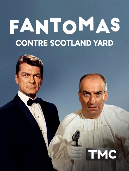TMC - Fantômas contre Scotland Yard