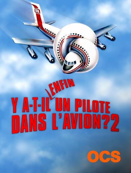 OCS - Y a-t-il enfin un pilote dans l'avion ?
