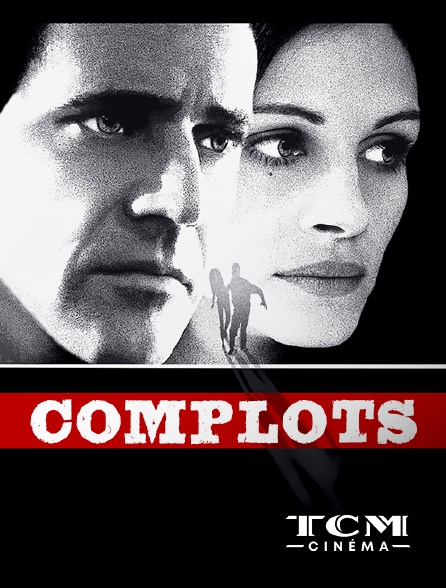TCM Cinéma - Complots