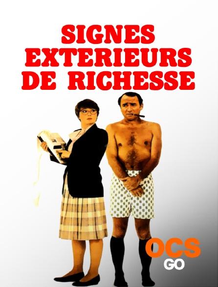 OCS Go - Signes extérieurs de richesse