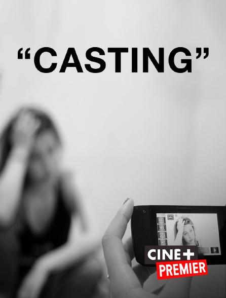 Ciné+ Premier - Casting