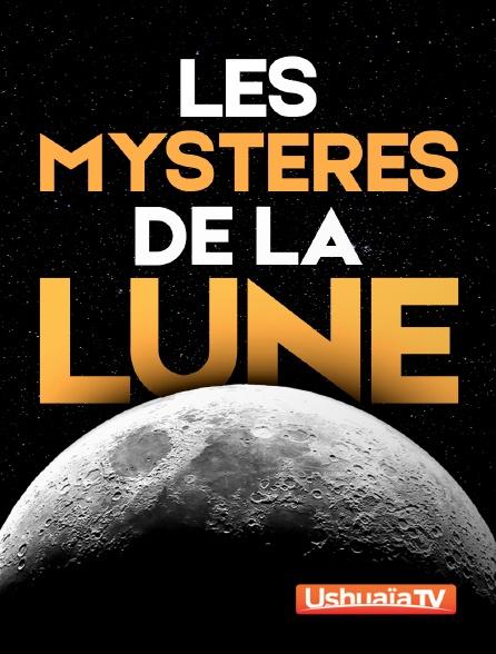 Ushuaïa TV - Les mystères de la Lune