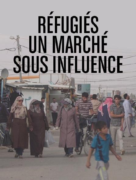 Réfugiés, un marché sous influence