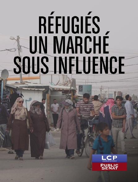 LCP Public Sénat - Réfugiés, un marché sous influence