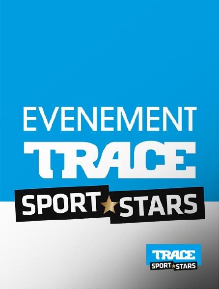 Trace Sport Stars - Evénement