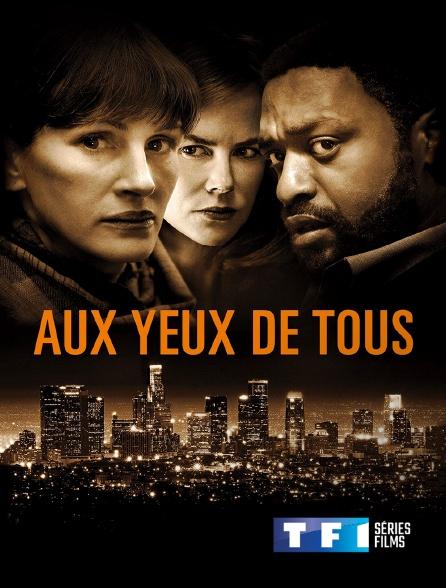 TF1 Séries Films - Aux yeux de tous