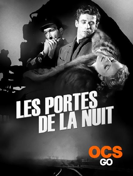 OCS Go - Les portes de la nuit