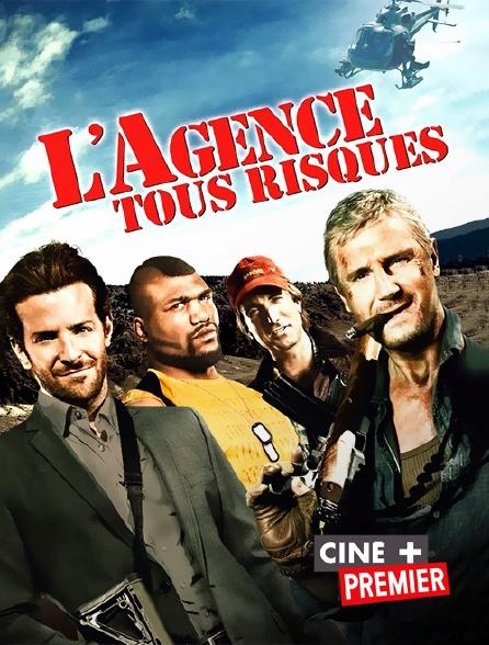 Ciné+ Premier - L'agence tous risques