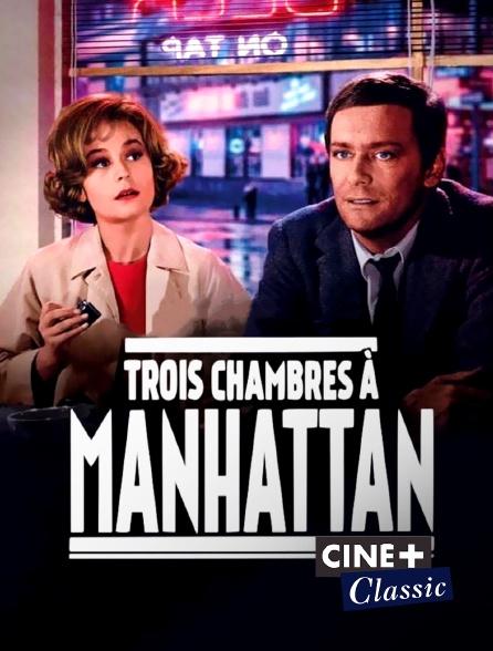 Ciné+ Classic - Trois chambres à Manhattan