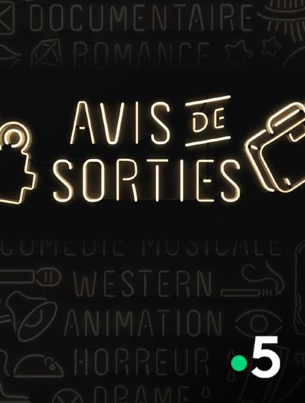 France 5 - Avis de sorties