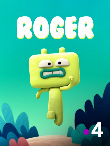 France 4 - Roger