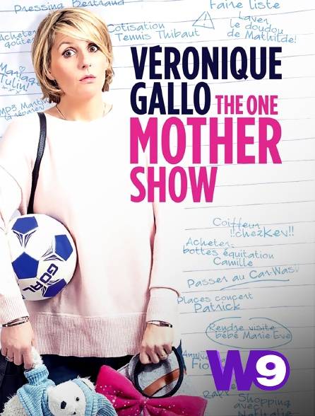 W9 - Véronique Gallo : The One Mother Show