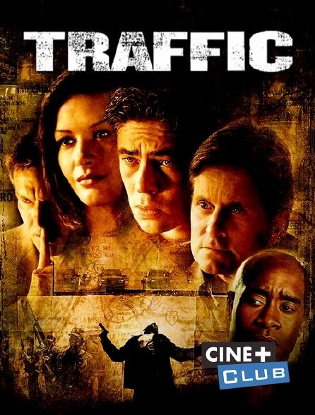Ciné+ Club - Traffic