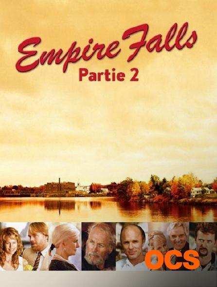 OCS - Empire Falls - Partie 2/2