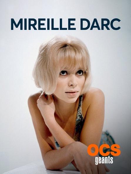 OCS Géants - Mireille Darc