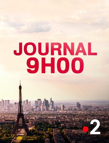 France 2 - Journal 09h00