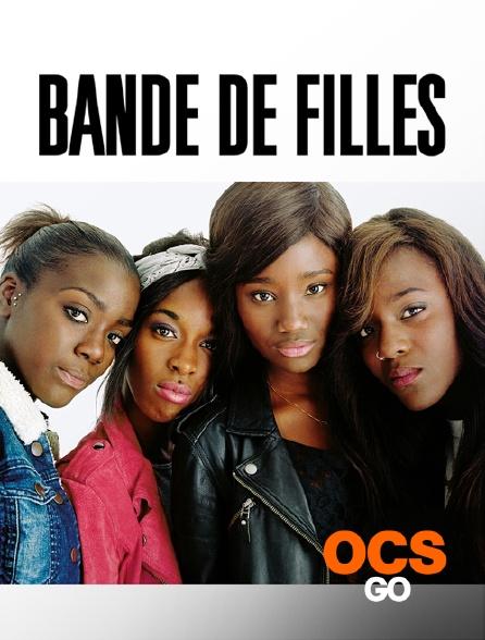 OCS Go - Bande de filles