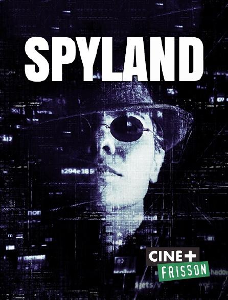 Ciné+ Frisson - Spyland