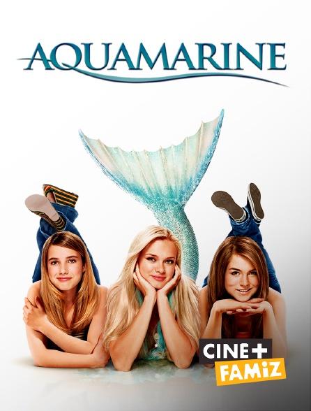 Ciné+ Famiz - Aquamarine
