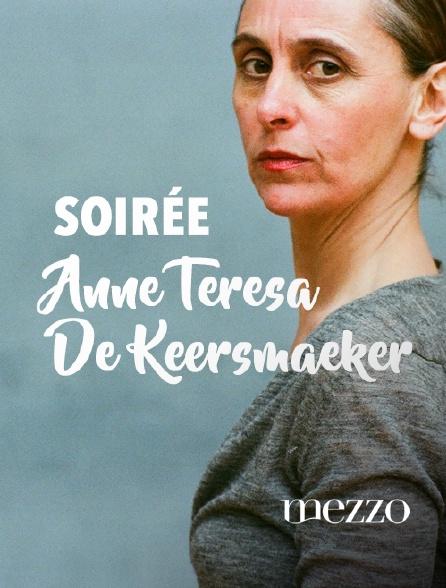 Mezzo - Soirée Anne Teresa De Keersmaeker