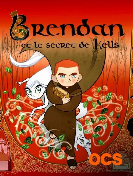 OCS - Brendan et le secret de Kells