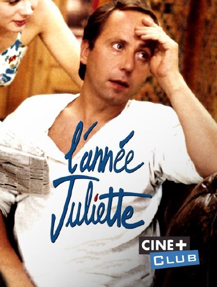 Ciné+ Club - L'année Juliette