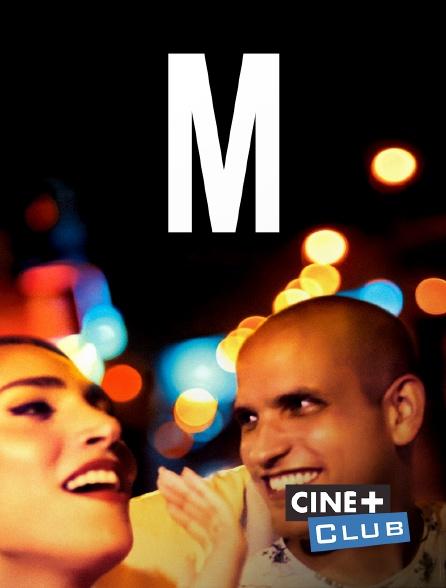 Ciné+ Club - M