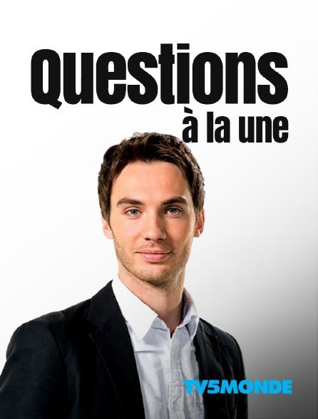 TV5MONDE - Questions à la une
