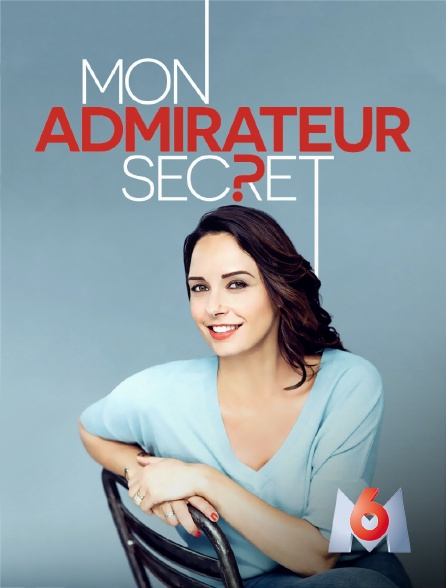 M6 - Mon admirateur secret